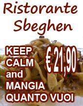 Ristorante Sbeghen...€ 21,90 e mangi quello che voi